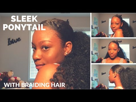 The Best Sleek Ponytail With Braiding Hair|Updated