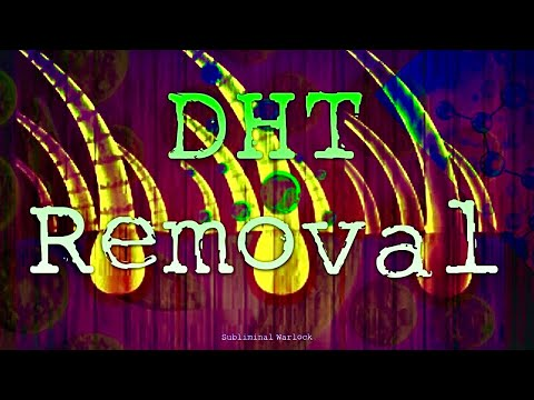 Remove All DHT from Scalp - Subliminals Frequencies Hypnosis Biokinesis Binaural Theta Waves