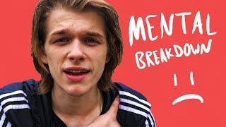 I Had A Breakdown (Mental Health On YouTube)