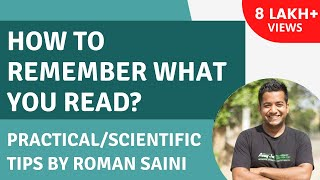 How To Remember What You Read? Practical/Scientific Tips - Roman Saini