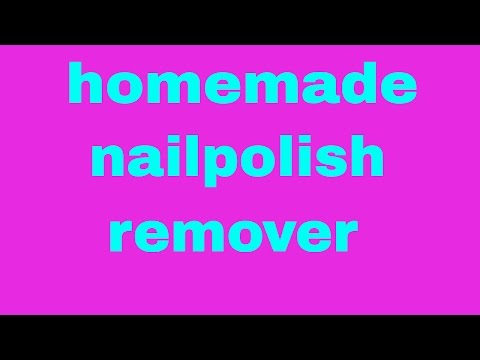 homemade nail polish remover in 10 seconds