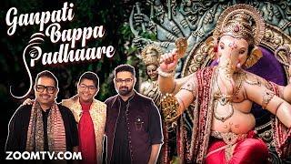 Ganpati Bappa Padhaare | Shankar, Shivam and Siddharth Mahadevan | Ganesh Chaturthi Song | Zoom TV