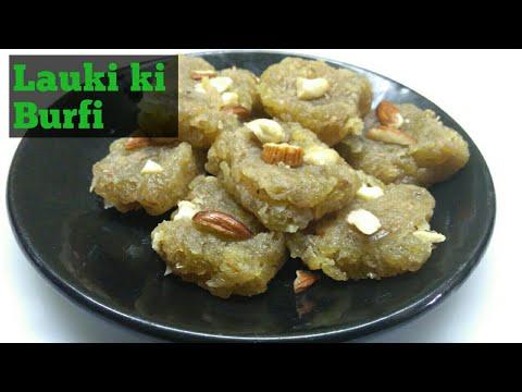 Lauki ki Barfi easy and quick Recipe -Bottel Gourd Burfi Recipe- Ghiya ki barfi|by Sunita's kitchen.