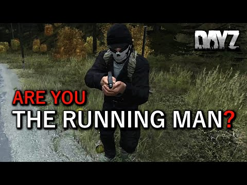 Are You The Running Man? DayZ short...