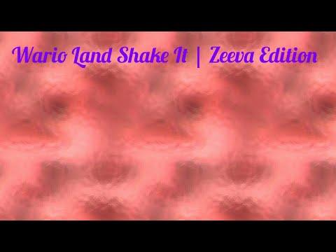 Wario Land Shake It | Zeeva Edition | Ep1