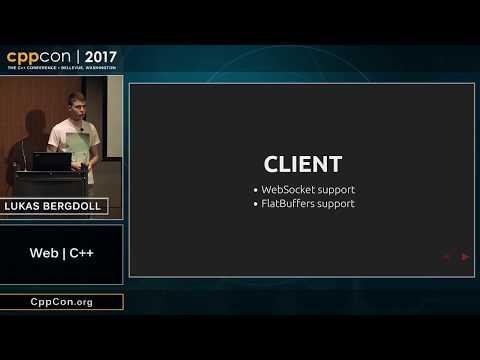 "CppCon 2017: Lukas Bergdoll ""Web   C++"" SLIDES FIXED"
