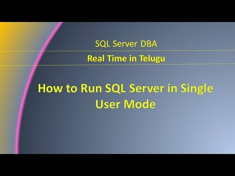 How to Run SQL Server in Single User Mode    Telugu   