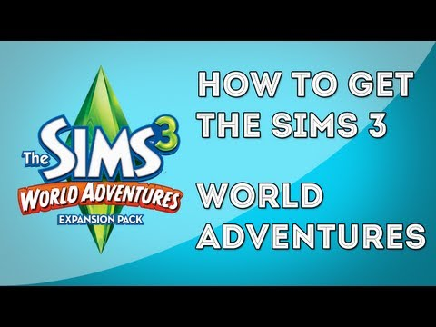 How to Get The Sims 3™ World Adventures for FREE