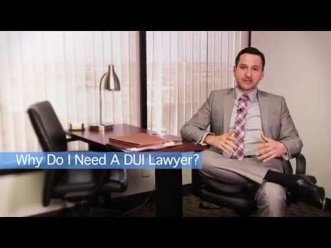 Why Do I Need A DUI Lawyer