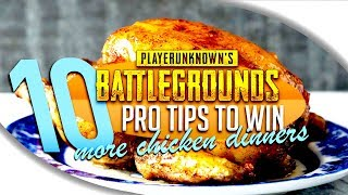 TOP 10 PRO TIPS ON HOW TO WIN PUBG GAMES - PlayerUnknown