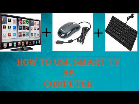 How to use Smart TV as Computer!!!
