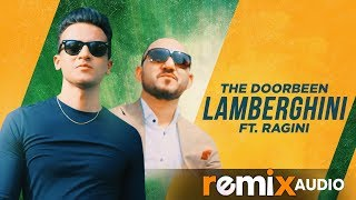 Lamberghini (Remix) | The Doorbeen Feat Ragini | DJ Rink | Latest Punjabi Songs 2019