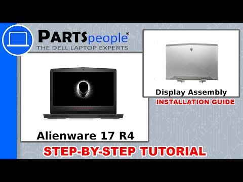 Dell Alienware 17 R4 (P12S001) Display Assembly How-To Video Tutorial