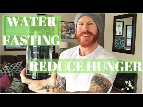 Water Fasting:  How to fight hunger (get better results)