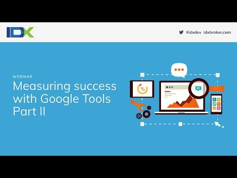 Measuring Success with Google Tools Part II