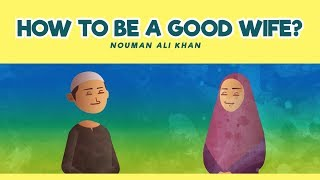 How to be a Good wife?