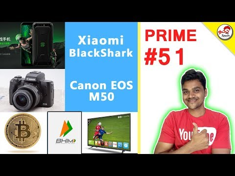Prime #51 : Xiaomi BlackShark , Bitcoin Stolen , Airtel New Offers , Thomson Tv