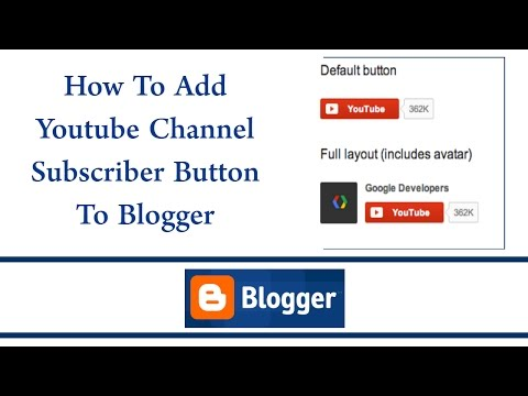 How To Add Youtube Channel Subscribe Button To Blogger Blog