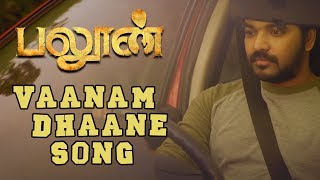 Balloon - Vaanam Dhaane Song   Jai Anjali Janani Iyer   Yuvan Shankar Raja