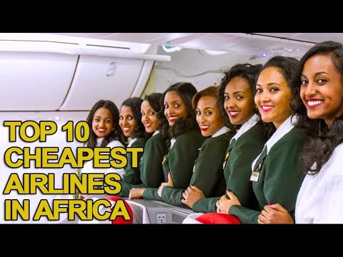 Top 10 Cheapest Airlines in Africa 2018 List