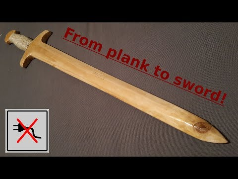 How to make a simple sword out of a plank! [No powertools] - Free templates