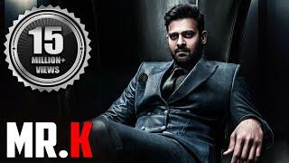"Prabhas Latest Movie ""Mr. K"" | Prabhas Movies In Hindi Dubbed Full 2019"