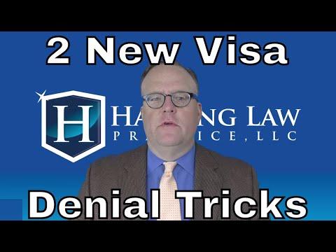 2 New Visa Denial Tricks