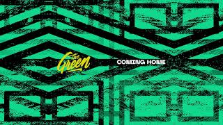 The Green - Coming Home (Official Audio)