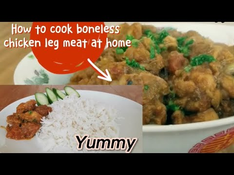 How to cook BONELESS CHICKEN LEG MEAT || at home || by NJ tachi