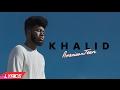 Shot Down - Khalid (Lyrics)