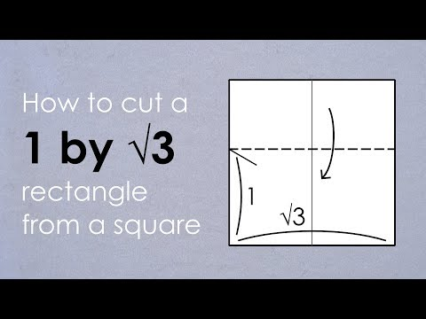 Origami Basics Tutorial: How to cut a 1 by √3 rectangle from a square