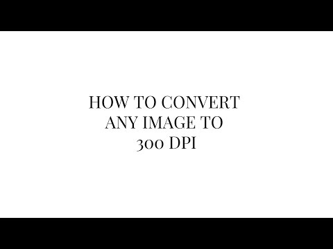 How to convert any image to 300dpi in 15 seconds