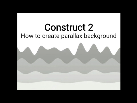 How to create parallax background in construct 2