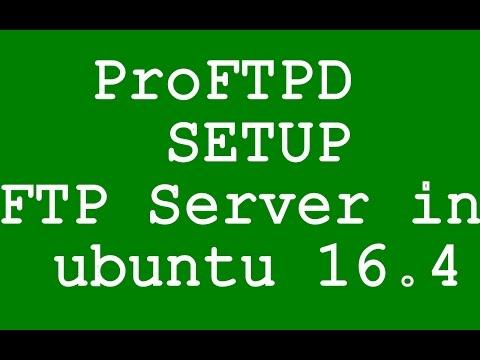 ProFTPD  FTP Server in ubuntu 16.4