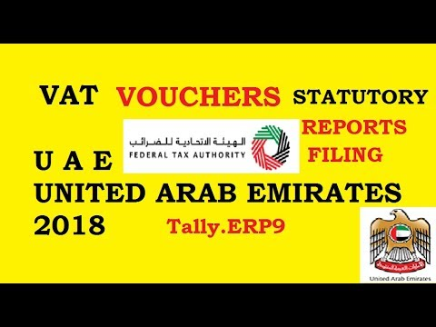 UAE VAT 2018, Voucher Passing  & Statutory Reports & Tax Payment
