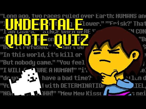 Undertale Interactive Quiz - Quotes
