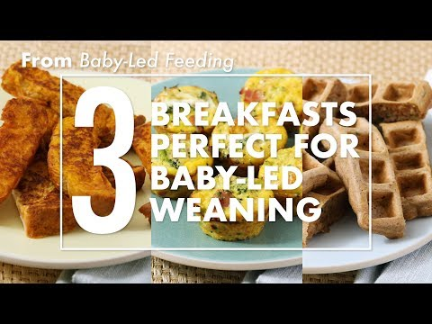 3 Breakfasts Perfect for Baby-Led Weaning | Parents