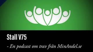 Stall V75 - En podcast om trav. V75 Gävle 16 Dec