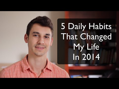 5 Daily Habits That Changed My Life in 2014