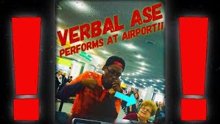 Verbal Ase Performs At Airport