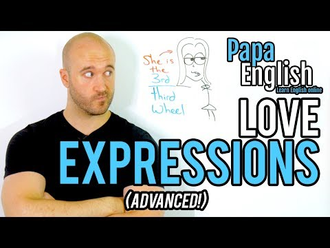 Advanced English Expressions - Love and Relationships