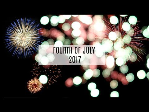 FOURTH OF JULY 2017
