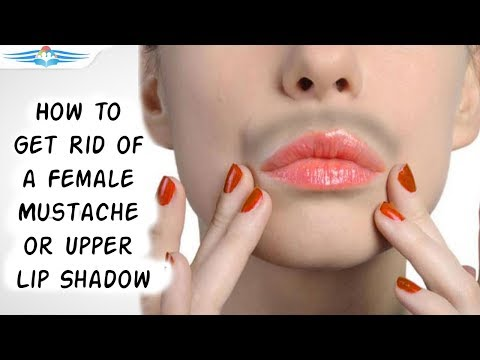 How to Get Rid of a Female Mustache or Upper Lip Shadow