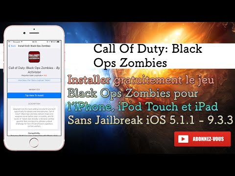 Comment faire pour installer Call Of Duty: Black Ops Zombies No Jailbreak iOS 5.1.1 - 9.3.3