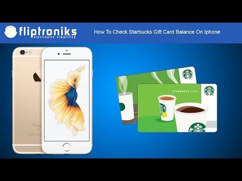 How To Check Starbucks Gift Card Balance On Iphone - Fliptroniks.com