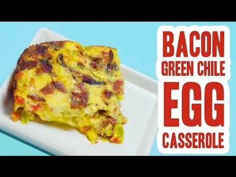 Bacon, Green Chile & Egg Bake