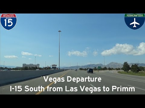 (3-10) Vegas Departure - I-15 South from Las Vegas to Primm
