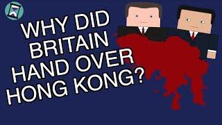 Why did Britain Handover Hong Kong to China? (Short Animated Documentary)
