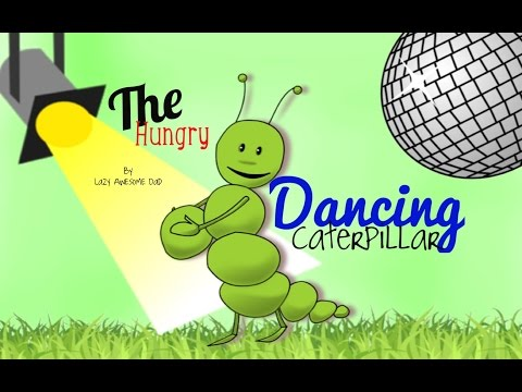 Dodo the VERY HUNGRY CATERPILLAR DANCING SONG Children's Tales, Stories and Fables