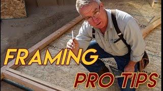 Framing Pro Tips